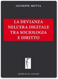 la-devianza-nell'era-digitale-tra-sociologia-e-diritto